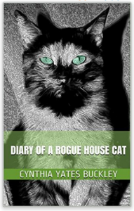 Diary of a Rogue House Cat
