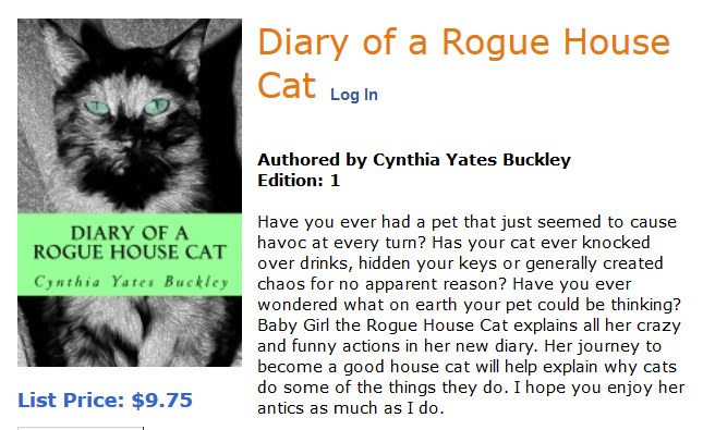 Diary of Rogue House Cat Available on Create Space