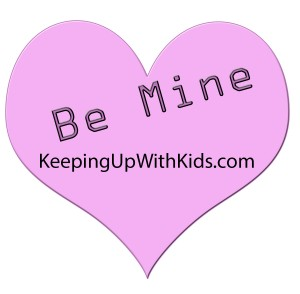 Happy Valentines Day from Keeping Up With Kids.